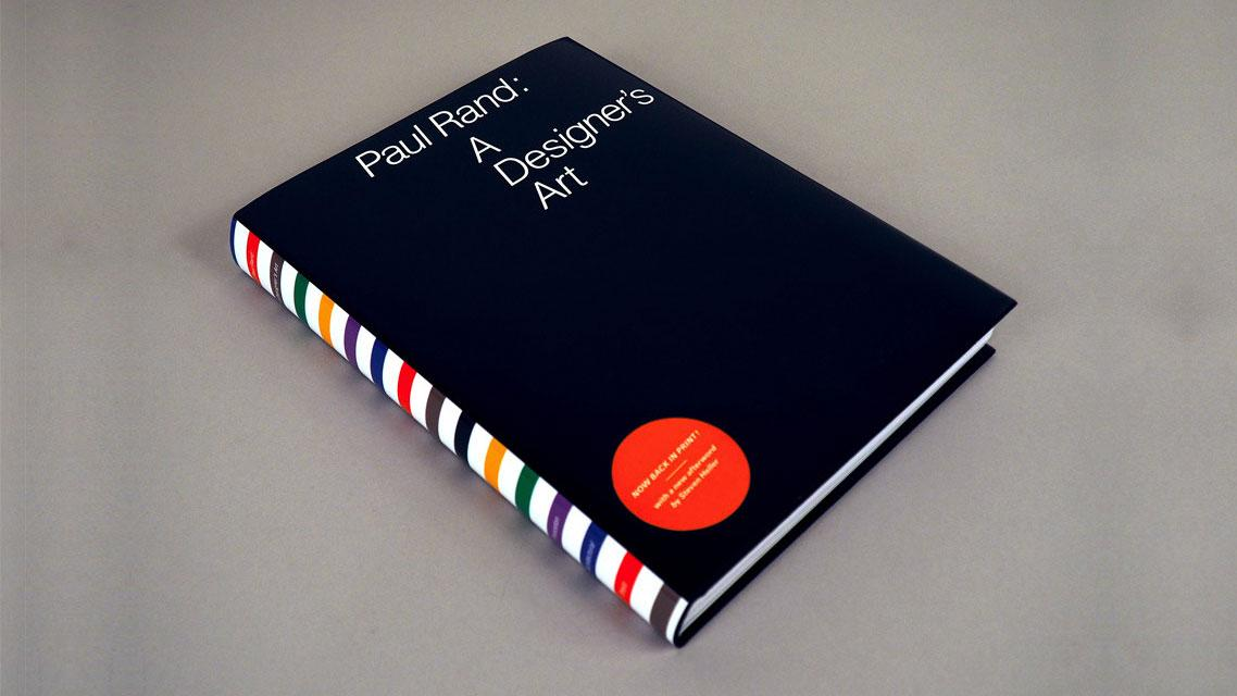 Branding legend Paul Rand explores the why of graphic design in this collection of essays