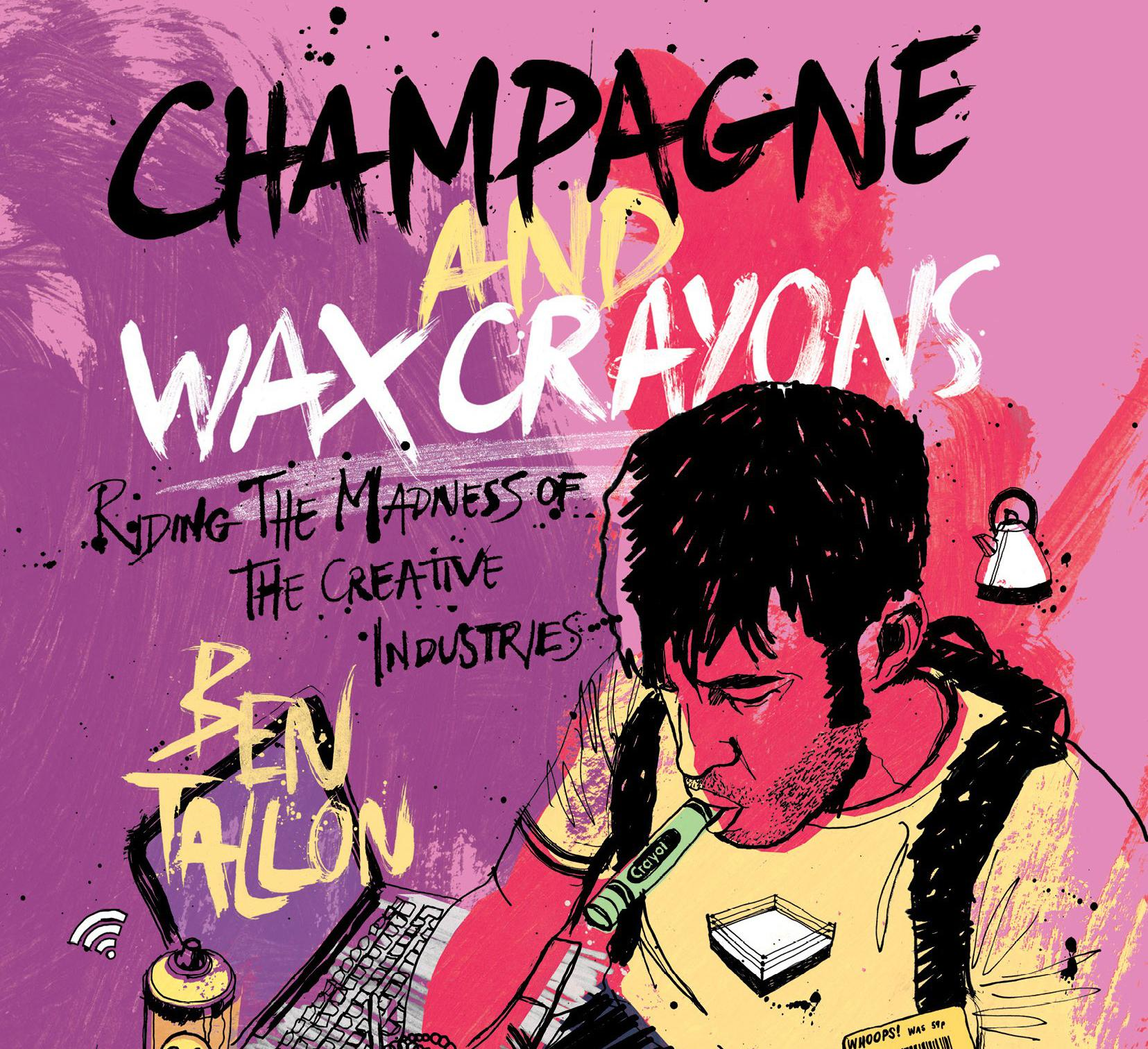 Illustrator books: Champagne and Wax Crayons