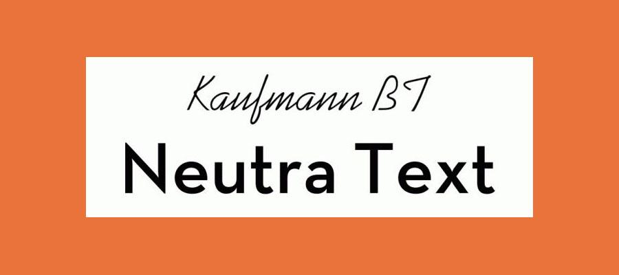 Kaufmann and NeutraDemi font pairing