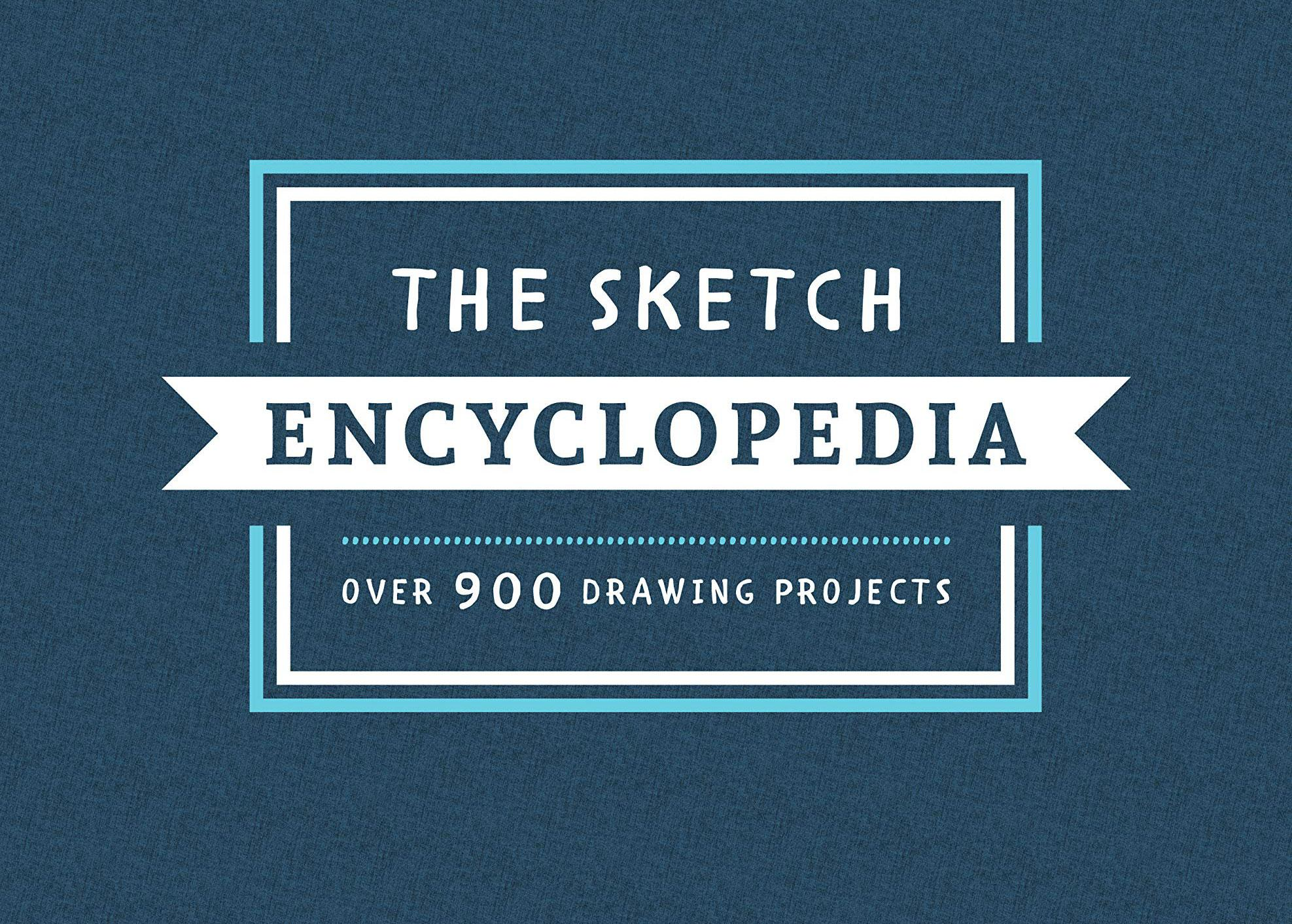 Best drawing books: The Sketch Encyclopedia